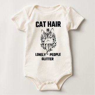 Cat Hair Is Lonely People Glitter Baby Bodysuit