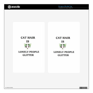 Cat Hair Is Lonely People Glitter Decal For Kindle Fire
