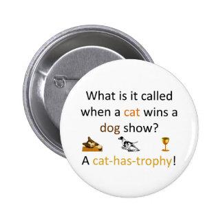 Cat-has-trophy 6 Cm Round Badge