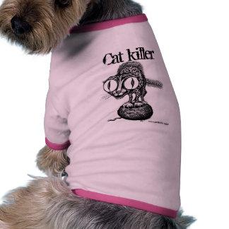 Cat killer funny dog shirt