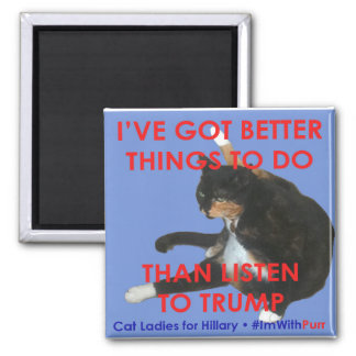 Cat Ladies for Hillary Bored Now Magnet