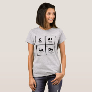 """Cat Lady"" periodic table of elements nerdy T-Shirt"