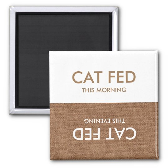 Cat Last Fed Evening & Morning Reminder Magnet