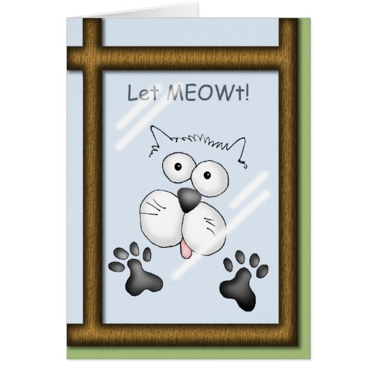 "Cat ""Let MEOWt!"" Greeting Card"