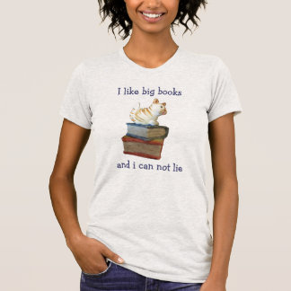 Cat Likes Big Books and Can Not Lie T-Shirt