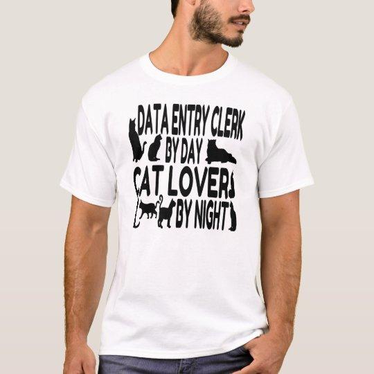 Cat Lover Data Entry Clerk T-Shirt