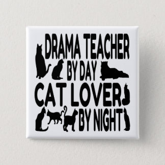 Cat Lover Drama Teacher 15 Cm Square Badge
