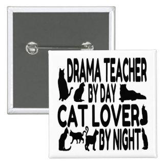 Cat Lover Drama Teacher 15 Cm Square Badge