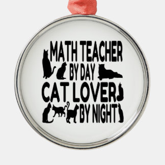 Cat Lover Math Teacher Silver-Colored Round Decoration