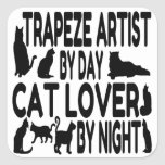 Cat Lover Trapeze Artist Square Sticker