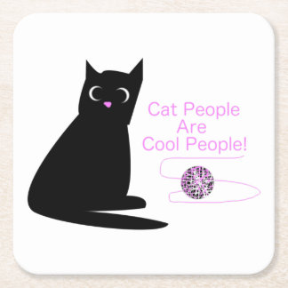 Cat People Are Cool People Square Paper Coaster