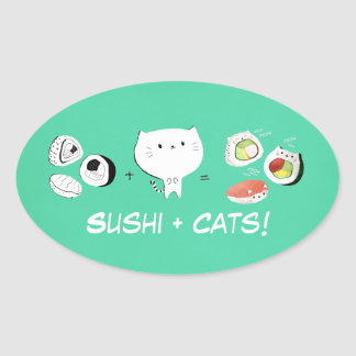 Cat plus Sushi equals Cuteness! Oval Sticker