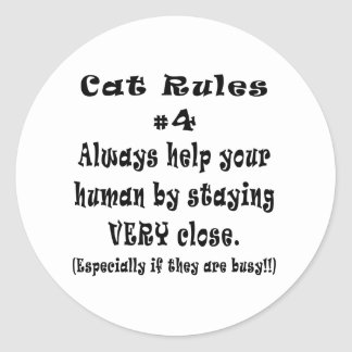 Cat Rules Number 4 Round Sticker