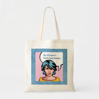 Cat Says No Issues Comic Woman Blue Border Budget Tote Bag