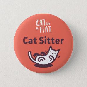 Cat Sitter 6 Cm Round Badge