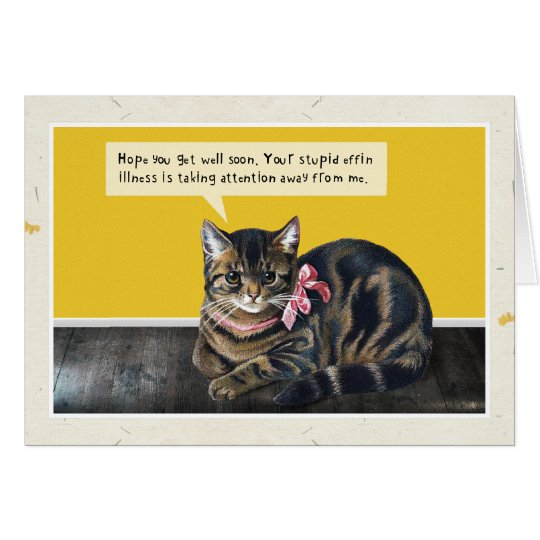 "Cat ""Stupid Illness"" Card"