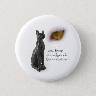 Cat Were Gods 6 Cm Round Badge