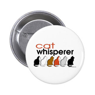 Cat Whisperer 6 Cm Round Badge