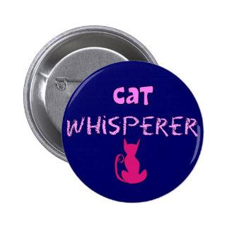 """""""Cat Whisperer"""" Cat Lover Gifts 6 Cm Round Badge"""