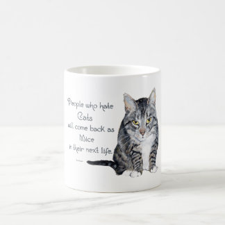 Cat Wisdom - People who hate Cats Classic White Coffee Mug