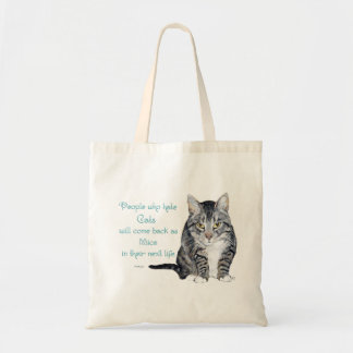 Cat Wisdom - People who hate Cats Tote Bag