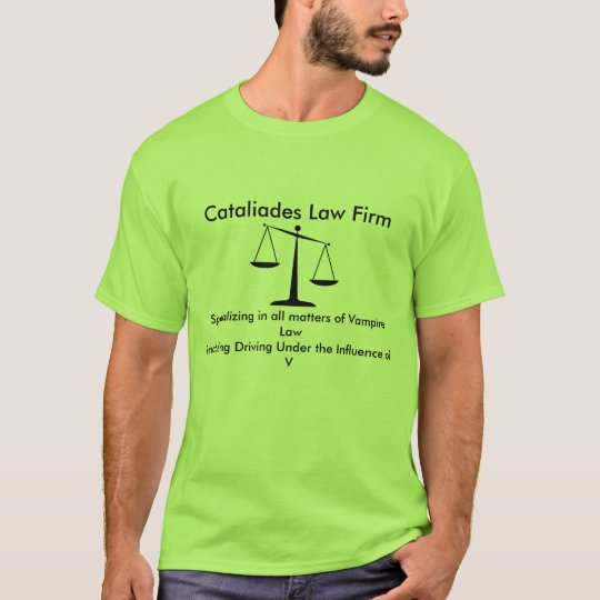 Cataliades Law Firm T-Shirt