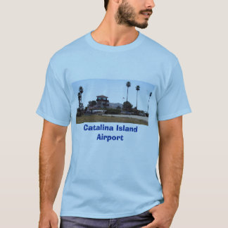 Catalina Airport, Catalina Island Airport T-Shirt
