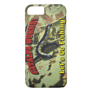 Catalpa Worms! Let's Go Fishing! iPhone 7 Case