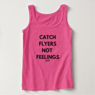 'Catch Flyers Not Feelings' Basic Pink Tank Top