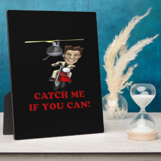 Catch Me If You Can Plaque