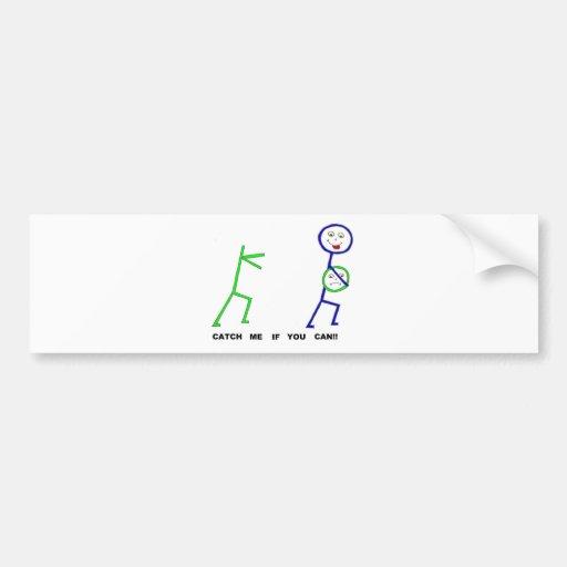 CATCH ME.jpg Bumper Sticker