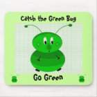 Catch the Green Bug - Go Green Mouse Mat