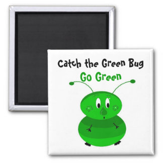 Catch the Green Bug Square Magnet