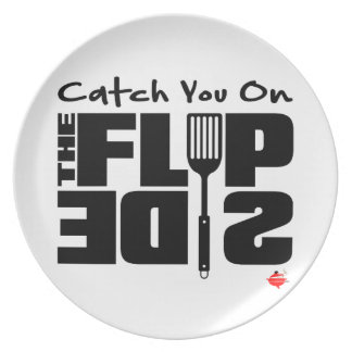 Catch You on the Flip Side Plate