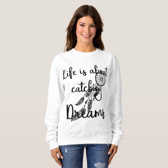 Catching Dreams Sweatshirt