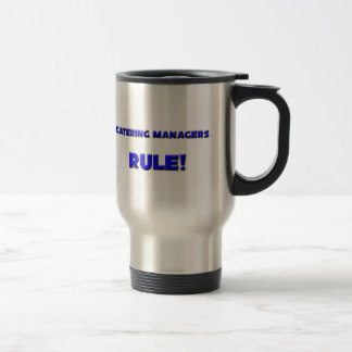 Catering Managers Rule Coffee Mug