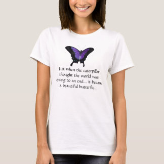 """Caterpillar Becomes a Butterfly"" Poetic T-Shirt"