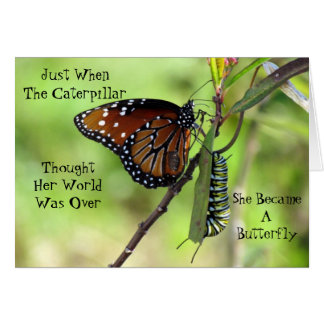 Caterpillar / Butterfly Quote Greeting Card