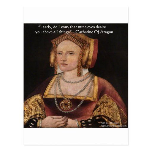 Catherine Of Aragon Love Quote Gifts & Cards Post Card