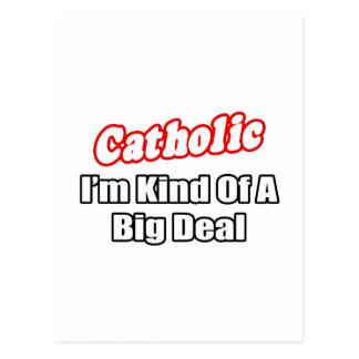 Catholic...Big Deal Postcard