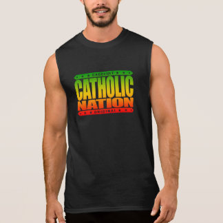 CATHOLIC NATION - In God We Trust, Faithful We Are Sleeveless Shirt