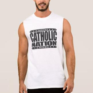 CATHOLIC NATION - In God We Trust, Faithful We Are Sleeveless Shirts