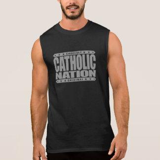 CATHOLIC NATION - In God We Trust, Faithful We Are Sleeveless T-shirts