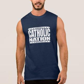 CATHOLIC NATION - In God We Trust, Faithful We Are Sleeveless Tees