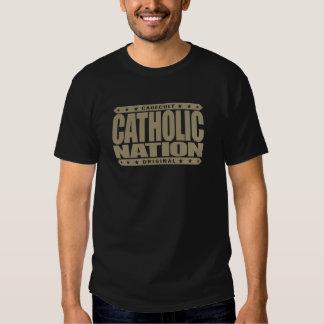 CATHOLIC NATION - In God We Trust, Faithful We Are Tshirt