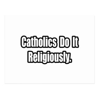 Catholics Do It Religiously Postcard