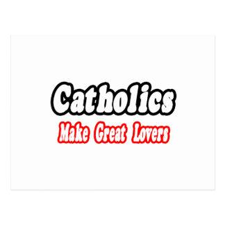 Catholics Make Great Lovers Postcard