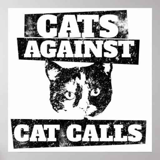 Cats against cat calls poster
