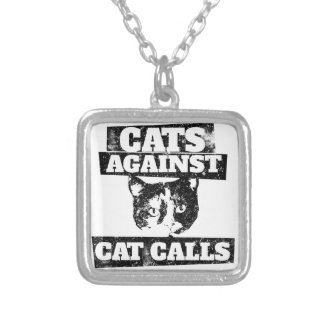 Cats against cat calls silver plated necklace