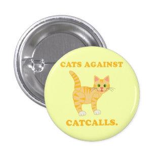 """""""Cats Against Catcalls"""" 3 Cm Round Badge"""